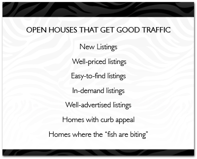 Open Houses That Get Good Traffic
